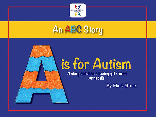 """""""An ABC Story: A is for Autism A story about an amazing girl named Annabelle(TM)"""