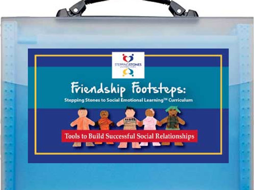 Friendship Footsteps:Stepping Stones to Social Emotional Learning Curriculum(TM)