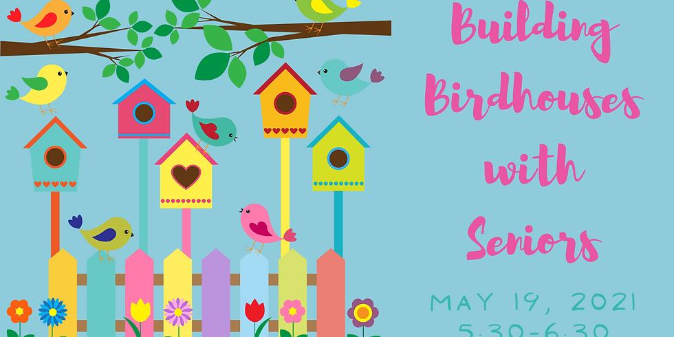 Building Birdhouses with Seniors