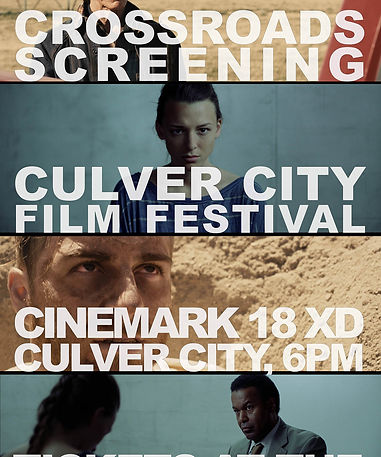 Culver City Film Festival, CROSSROADS Showing