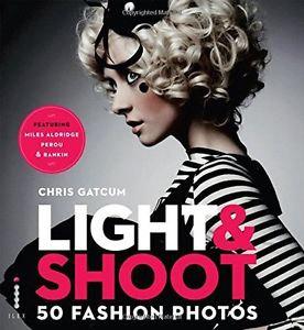 Light & Shoot 50 Fashion Photos by Chris Gatcum