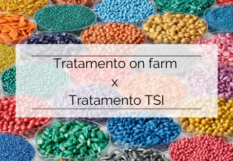 Tratamento de sementes On Farm x Industrial (TSI) e suas importâncias