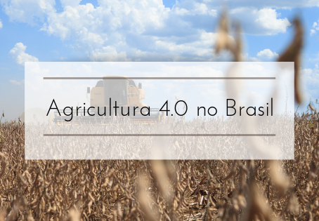 Agricultura 4.0 no Brasil