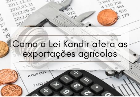 Como a Lei kandir afeta as exportações agrícolas