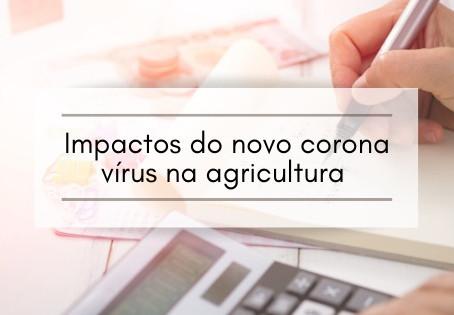 Impactos do novo corona vírus na agricultura