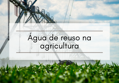 Água de reuso na agricultura