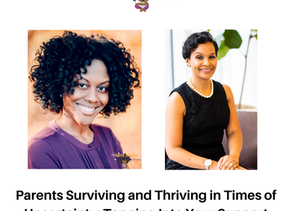 Parents Surviving and Thriving in Times of Uncertainty: Tapping Into Your Support Networks