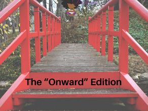 "The ""Onward"" Edition"