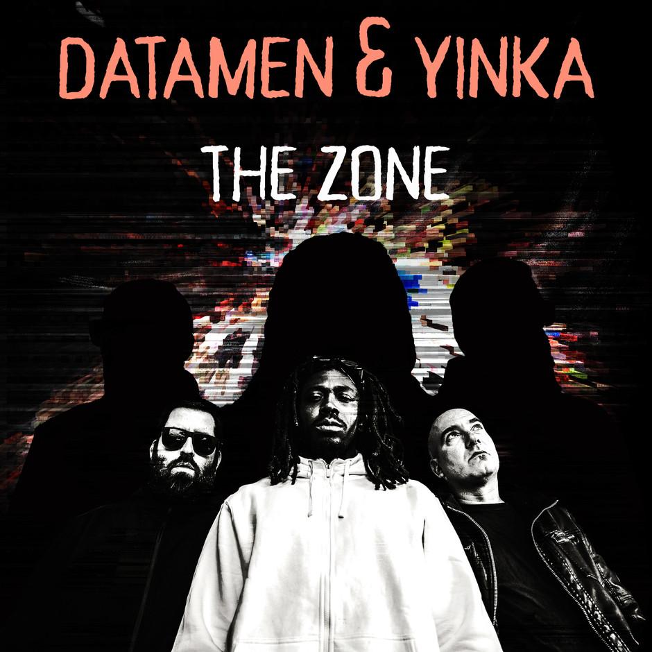DATAMEN & Yinka - The Zone