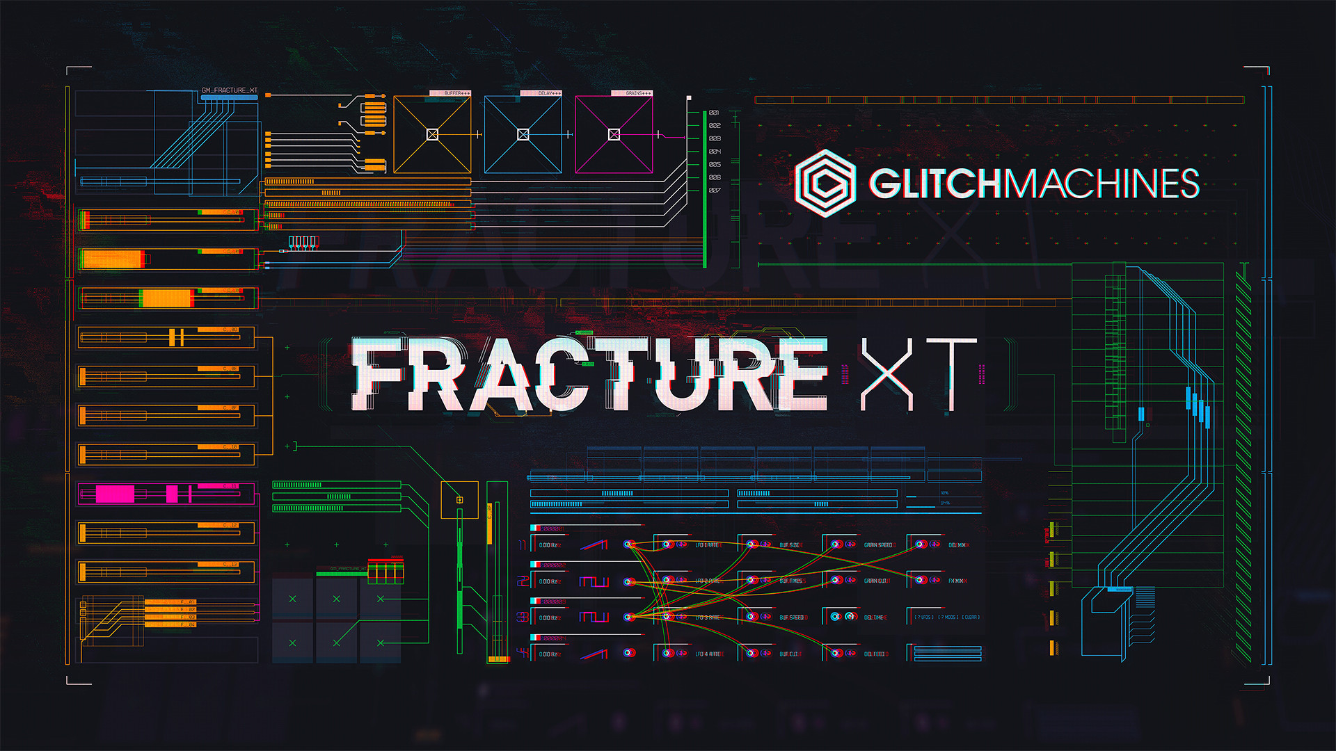 Glitchmachines - Fracture XT