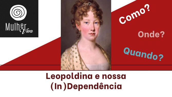 O 07 de setembro e a Independência do Brasil?