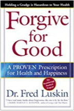 Best Self Help Books: Dr Fred Luskin book - Forgive for Good