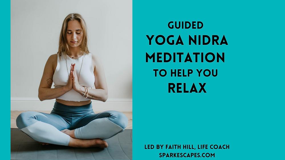 Guided yoga nidra meditation, meditation for sleep, sleep meditation, meditation for anxiety
