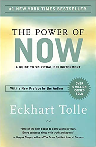 The Power of Now, good life advice