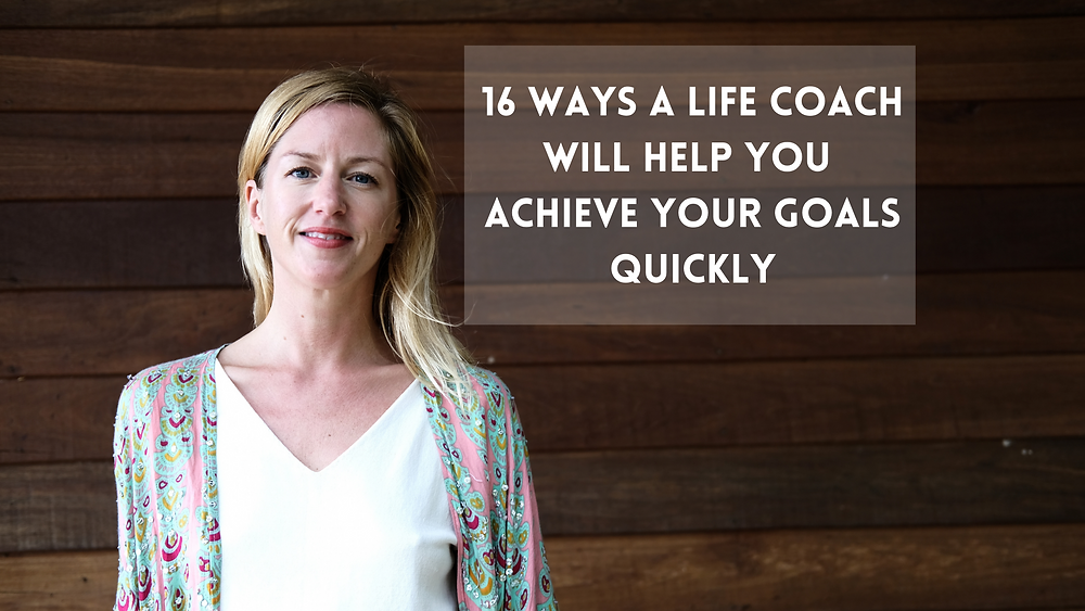 A life coach will help you achieve goals quickly