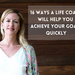 16 Ways a Life Coach Will Help You Achieve Your Goals Quickly