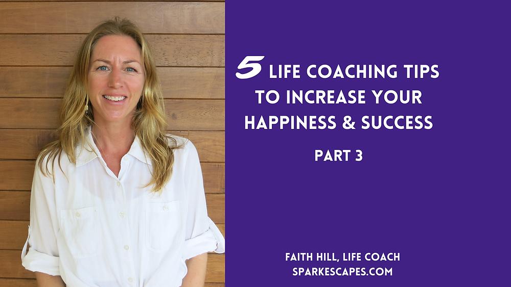 life coaching advice, life coach tips