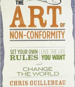 Great Read: The Art of Non-Conformity by Chris Guillebeau