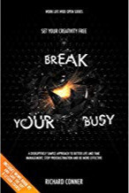 Best Self Help Books: Richard Connor Book - Break Your Busy
