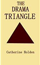 Best Self Help Books: Catherine Holden book - The Drama Triangle
