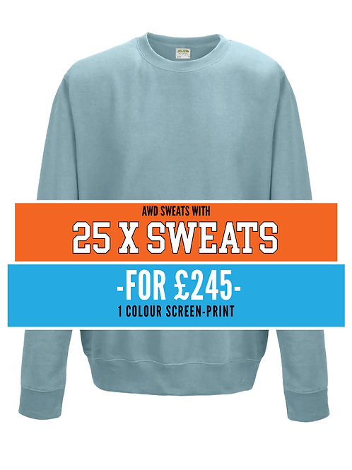 25 X Sweats with 1 colour screen print