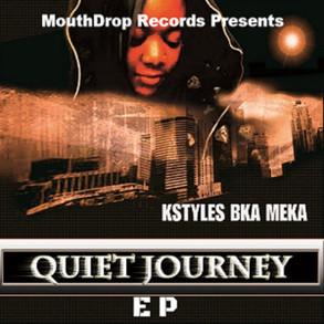 Kstyles bka Meka / Quiet Journey EP