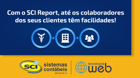 Com o SCI Report, até os colaboradores dos seus clientes têm facilidades!