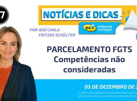 PARCELAMENTO FGTS - Competências não consideradas