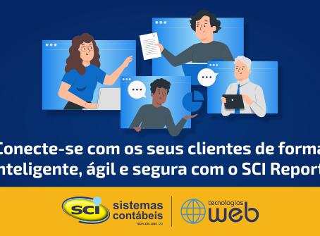 SCI Report - Conecte-se com os seus clientes de forma inteligente, ágil e segura!