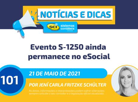 Evento S-1250 ainda permanece no eSocial