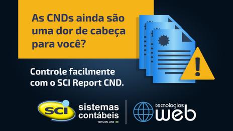 SCI Report CND - Controle prazos e erros das CNDs automaticamente!