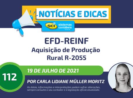 EFD-Reinf - Aquisição de Produção Rural - R-2055