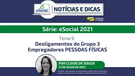 Série: eSocial 2021Tema 9: Desligamentos do Grupo 3 - Empregadores PESSOAS FÍSICAS