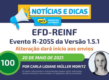 EFD-Reinf: Evento R-2055 Versão 1.5.1 - Alteração dará início aos envios