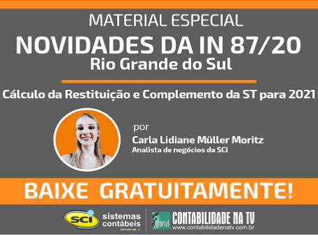 Alterações Rio Grande do Sul 2021 - Mudanças impactantes na substituição tributária de ICMS