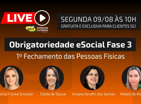 Live Gratuita e Exclusiva para Clientes SCI em 09/08