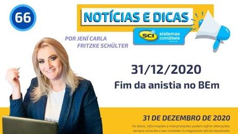 31/12/2020 - Fim da Anistia no BEm