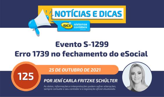 Erro 1739 no fechamento do eSocial - Evento S-1299