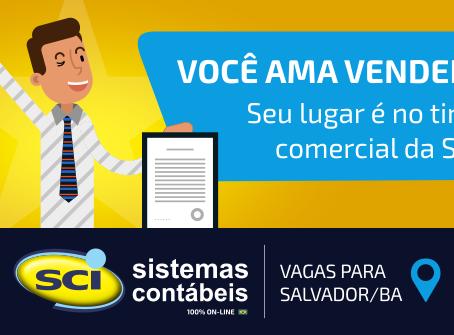 Temos vagas para talentos em Salvador/BA - Vendedor(a) de Sistemas Contábeis