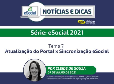 Série eSocial 2021 - Tema 7: Atualização do Portal x Sincronização eSocial