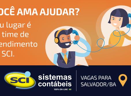 Temos vagas para talentos em Salvador/BA - Suporte técnico em Escrita Fiscal