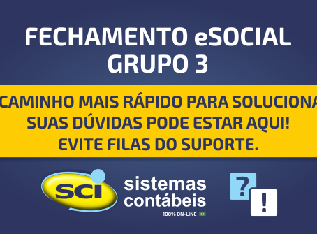 Fechamento eSocial Grupo 3