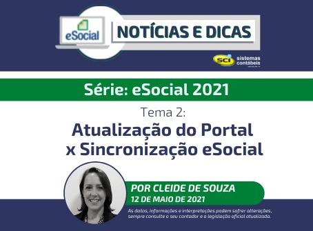 Série eSocial 2021 - Tema 2: Atualização do Portal eSocial x Sincronização eSocial