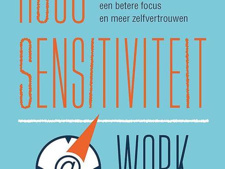 Boekreview: Van den Daele & Nauwelaerts - Hoogsensitiviteit @ work