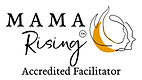 Mama Rising Graduate Badge