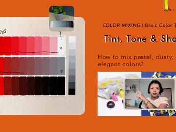 Tint, Tone & Shade