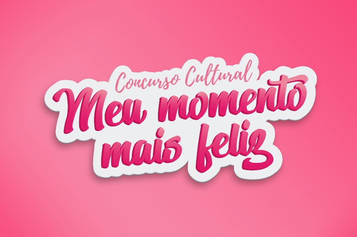 Logo Concurso Cultural - Meu momento mais Feliz
