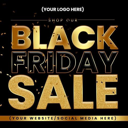 Black Friday (Style #1) -Black