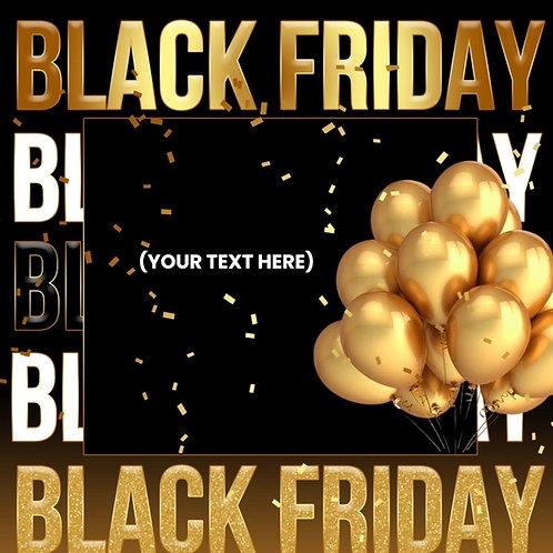 Black Friday (Style #3) -Black