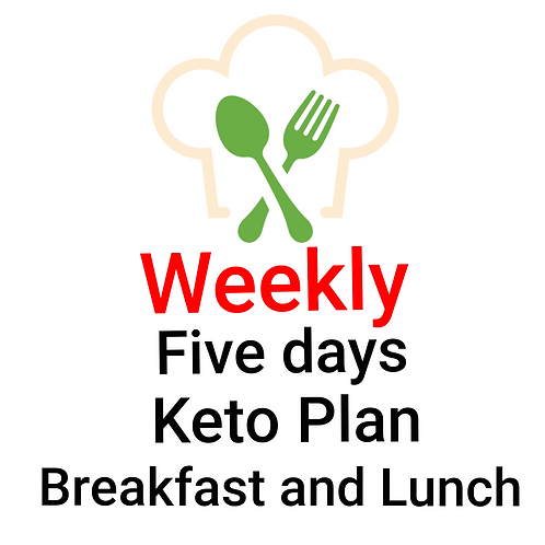 FIVE DAYS KETO PLAN BREAKFAST AND LUNCH. 10 Meals